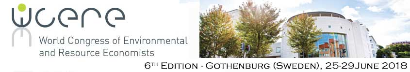 WCERE 2018 - 6th World Congress of Environmental and Resource Economists | Gothenburg (Sweden), 25-29 June 2018